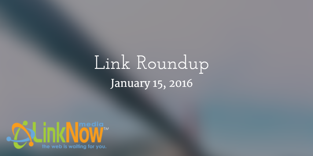 LinkNow Media link roundup