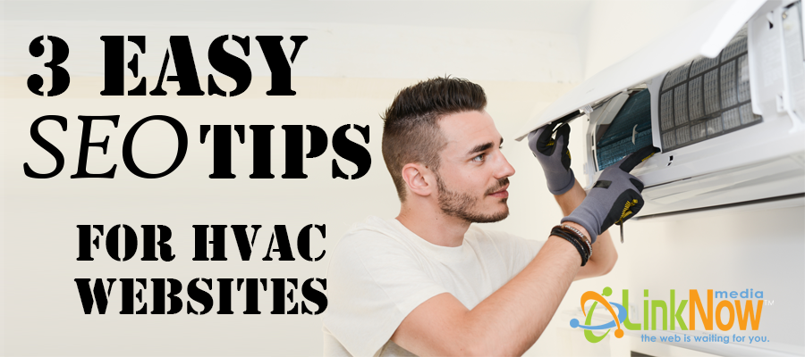 3 Easy SEO Tips for HVAC Websites