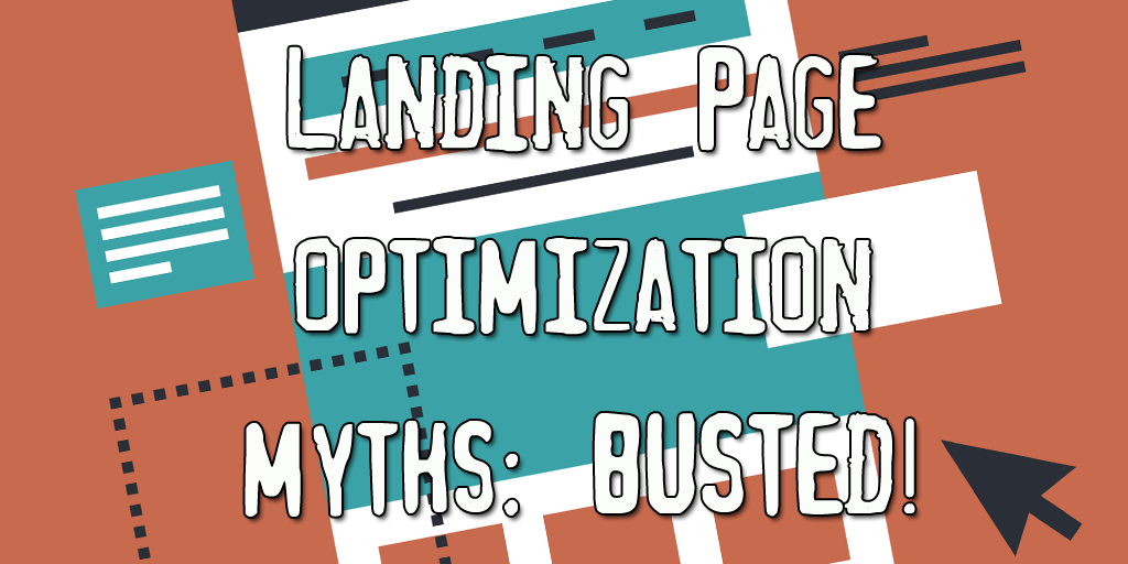 landing-page-optimization-myths