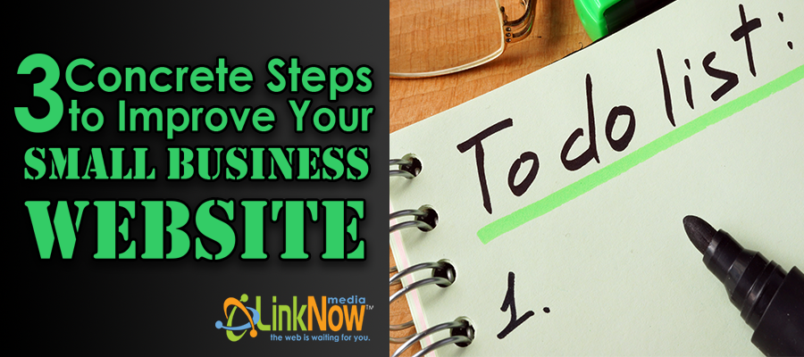 3 concrete steps to improve your small business website