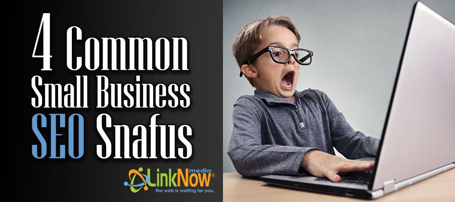 4 common small business SEO snafus blog banner