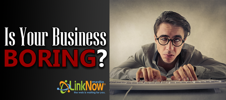 how to market your boring business