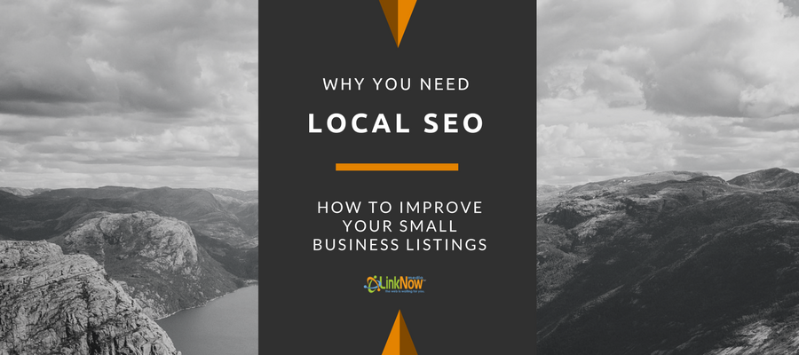 Why You Need Local SEO and How To Improve Your Small Business Rankings