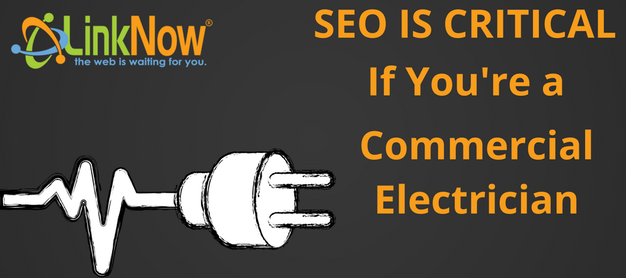 SEO is Critical If You're A Commercial Electrician