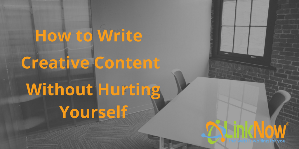 How to Write Creative Content Without Hurting Yourself